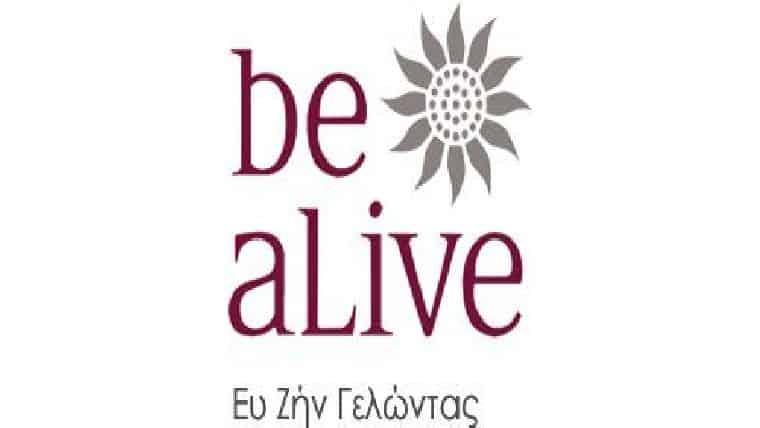 Be alive – ΕΥ ΖΗΝ ΓΕΛΩΝΤΑΣ