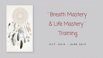 Breath Mastery & Life Mastery Training   Ananda