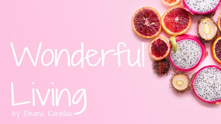 Wonderful Living by Eleana Kanellou