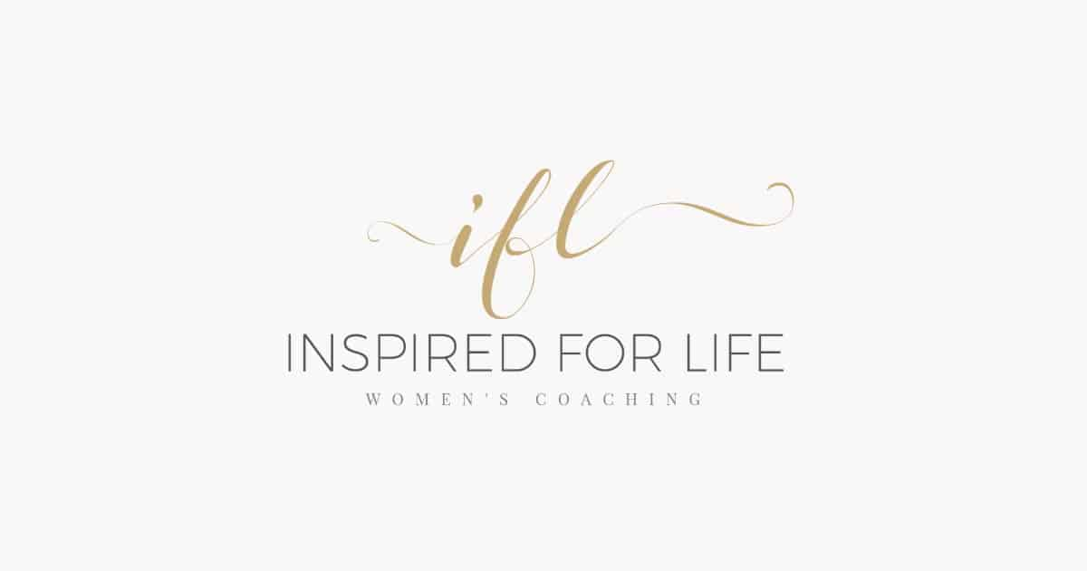 Inspired For Life Women's Life Coaching